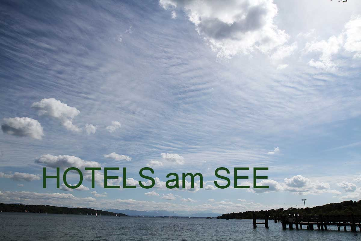 Hotels am See in Bayern
